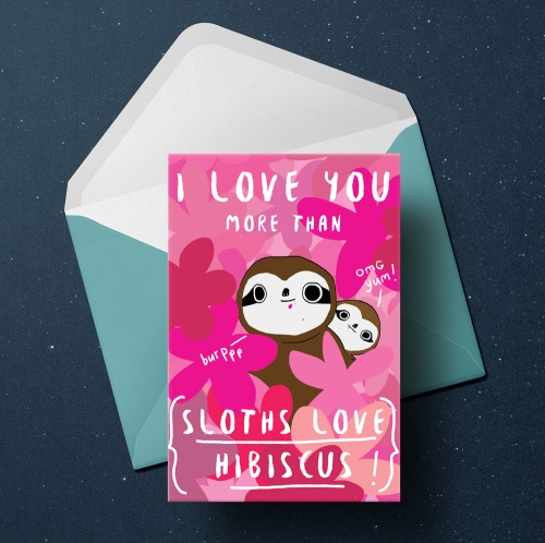 Sloth Valentine's card - I love you more than hibiscus, by Heidi Burton