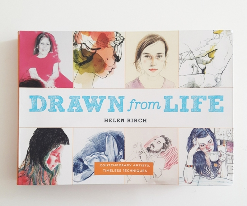 Drawn from Life book by Helen Birch with Heidi Burton